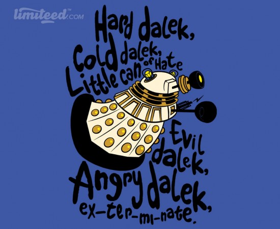 Hard Dalek, Cold Dalek... at limiteed.com