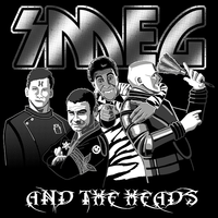 Smeg and the Heads at unamee.com