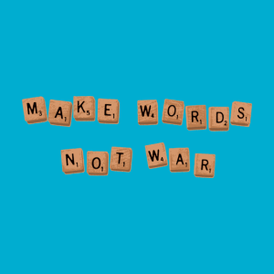 Make Words Not War at goodjoe.com