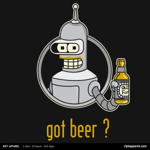 Got Benderbrau? at riptapparel.com