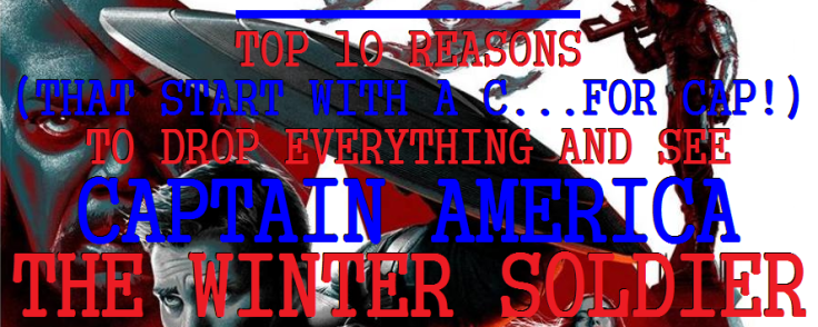 TOP10REASONSTHATSTARTWITHACCAPTAINAMERICAWINTERSOLDIER