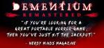 DementiumRemasteredNerdyMindsMagazine