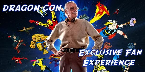 Stan Lee Dragon Con Exclusive Fan Experience